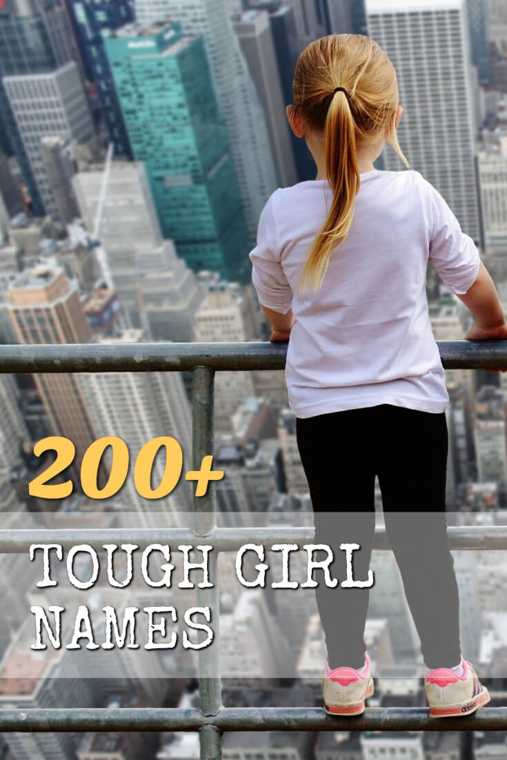 200+ Tough Girl Names Meaning Brave, Strong, and Powerful — NamesMill